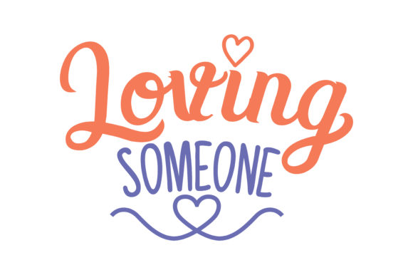 Download Free Loving Someone Quote Svg Cut Graphic By Thelucky Creative Fabrica for Cricut Explore, Silhouette and other cutting machines.