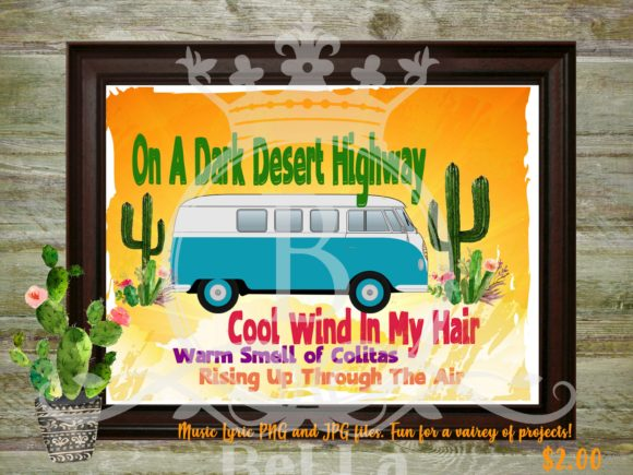 Download Free Lyric Illustrations Dark Desert Highway Graphic By for Cricut Explore, Silhouette and other cutting machines.