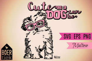 Maltese, Cute As a Dog Can Be Graphic By Boertiek