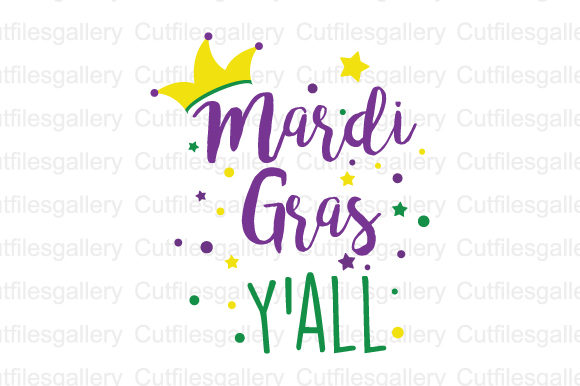 Download Free Mardi Gras Ya Ll Svg Graphic By Cutfilesgallery Creative Fabrica SVG Cut Files