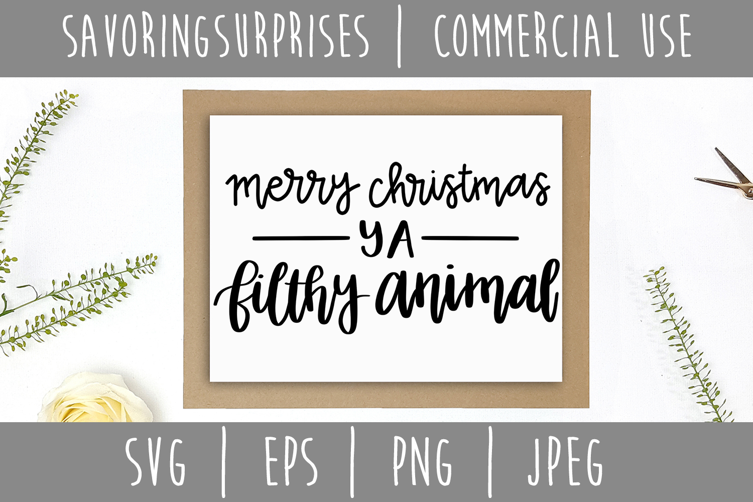 Download Free Merry Christmas Ya Filthy Animal Svg Graphic By for Cricut Explore, Silhouette and other cutting machines.