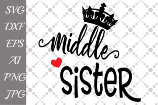 Download Free Middle Sister Graphic By Prettydesignstudio Creative Fabrica for Cricut Explore, Silhouette and other cutting machines.