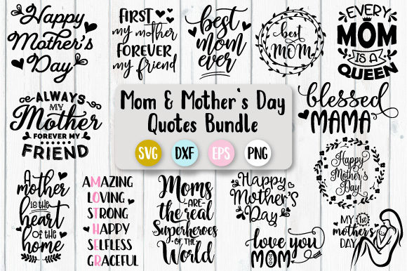 Mom and Mother's Day Quotes Bundle SVG Graphic Crafts By Craft Pixel Perfect