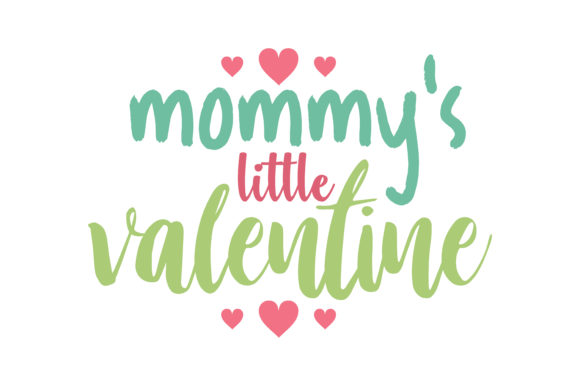 Download Free Mommy S Little Valentine Quote Svg Cut Graphic By Thelucky for Cricut Explore, Silhouette and other cutting machines.