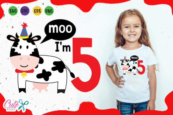 Download Free Moo I M 5 Cow Birthday Svg Graphic By Cute Files Creative Fabrica for Cricut Explore, Silhouette and other cutting machines.