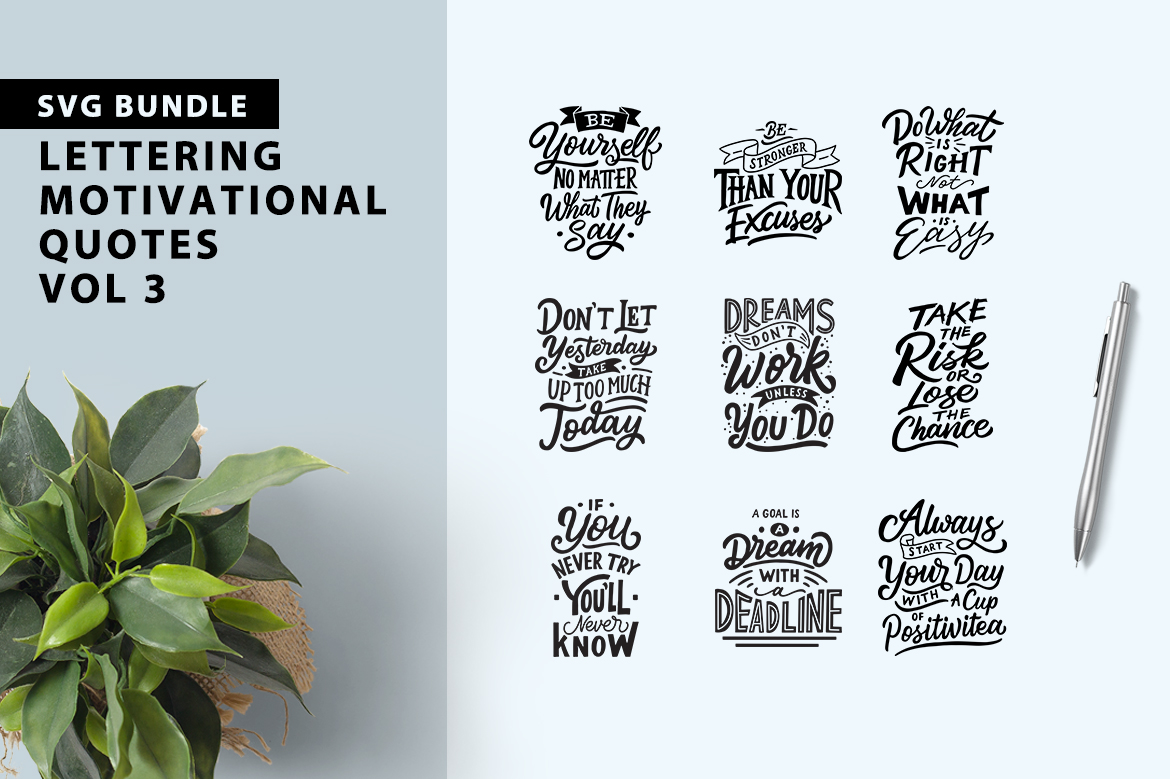Download Free Motivational Quotes Bundle Graphic By Weape Design Creative for Cricut Explore, Silhouette and other cutting machines.