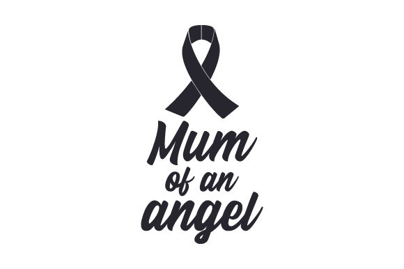 Download Free Mum Of An Angel Archivos De Corte Svg Por Creative Fabrica SVG Cut Files