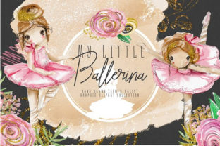 Print on Demand: My Little Balerina Graphic Illustrations By Anna Babich