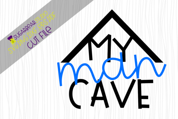 My Man Cave SVG Graphic Crafts By SugarBearStudio - Image 1