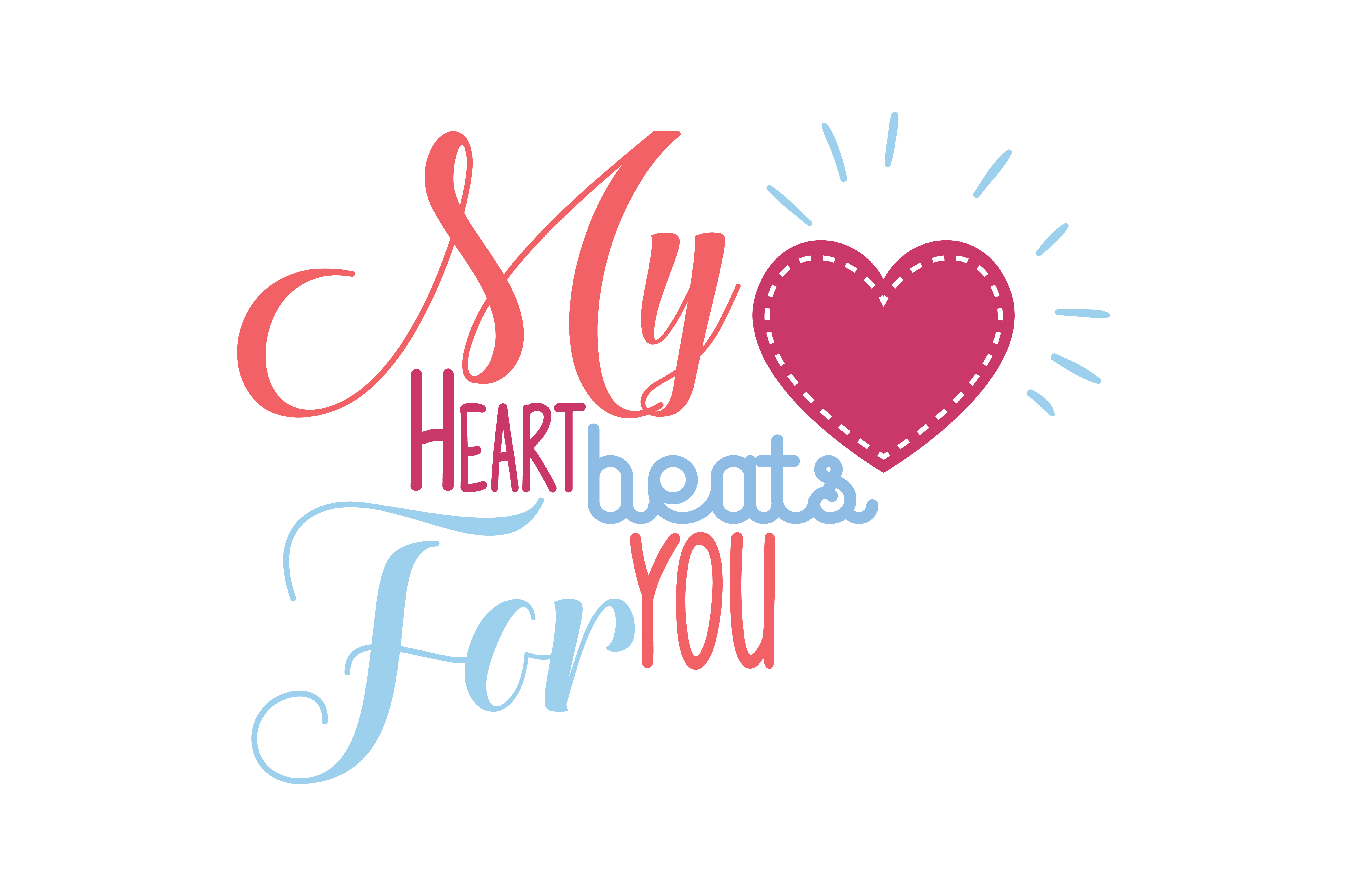 Download Free My Heart Beats For You Quote Svg Cut Graphic By Thelucky for Cricut Explore, Silhouette and other cutting machines.