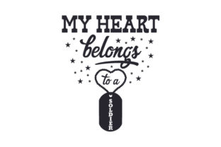 My Heart Belongs to a Soldier Craft Design By Creative Fabrica Crafts