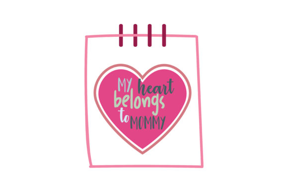 Download Free My Heart Belongs To Mommy Quote Svg Cut Graphic By Thelucky for Cricut Explore, Silhouette and other cutting machines.