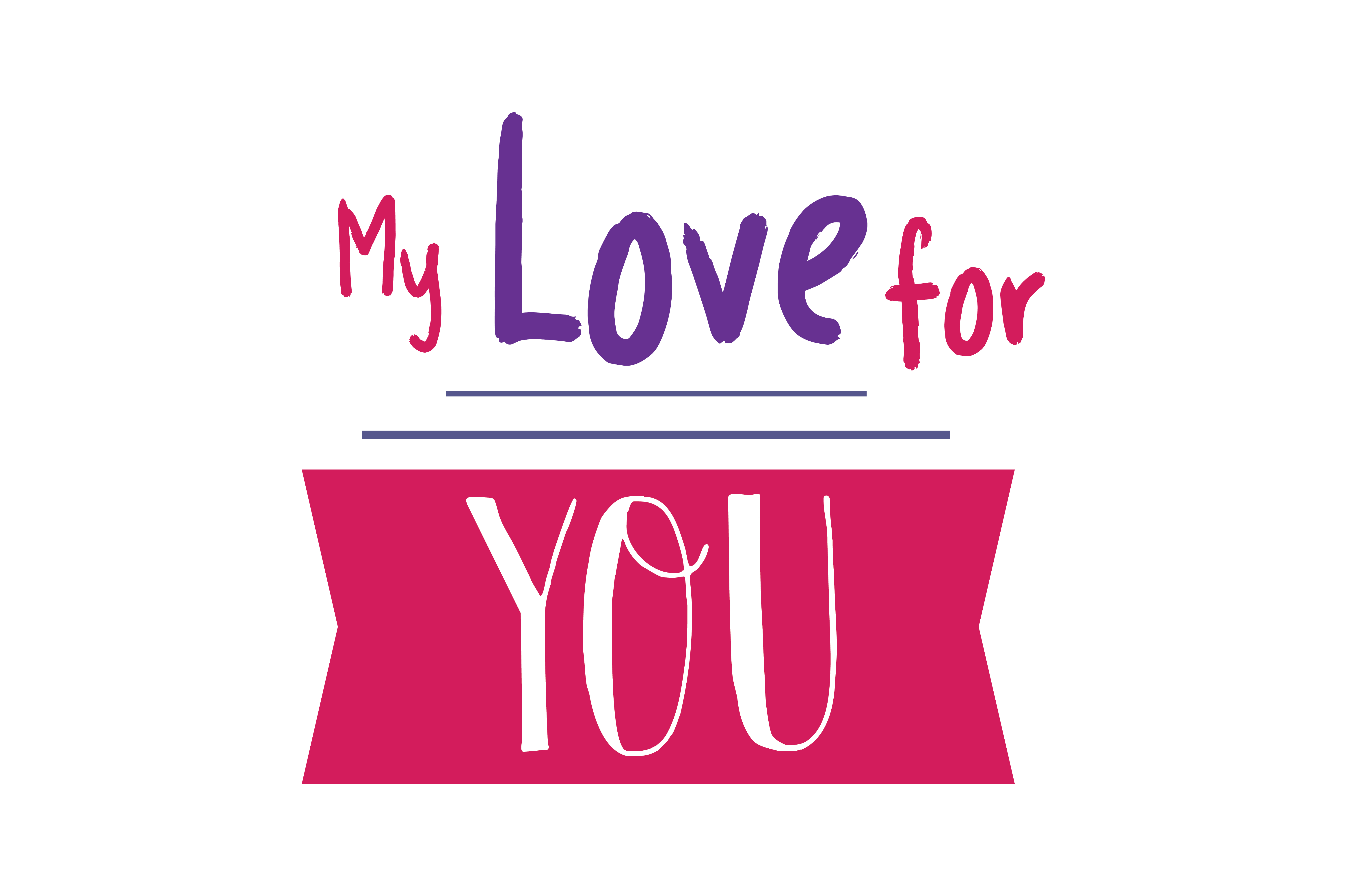 Download Free My Love For You Quote Svg Cut Graphic By Thelucky Creative Fabrica for Cricut Explore, Silhouette and other cutting machines.