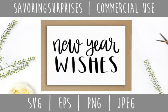 New Year Wishes Graphic Crafts By SavoringSurprises