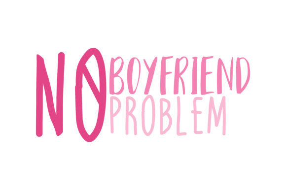 Download Free No Boyfriend No Problem Qoute Svg Cut Grafico Por Thelucky for Cricut Explore, Silhouette and other cutting machines.