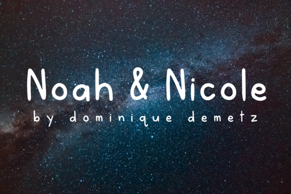 Print on Demand: Noah & Nicole Script & Handwritten Font By Dominique Demetz