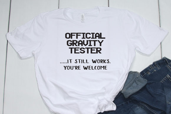 Print on Demand: Official Gravity Tester Graphic Crafts By Tranquil Lens Art