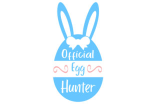 Official Egg Hunter Easter Craft Cut File By Creative Fabrica Crafts