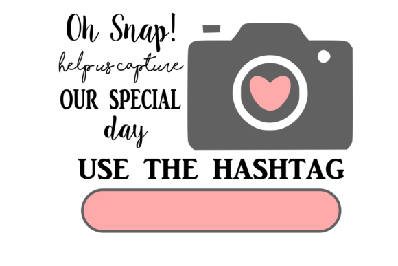 Print on Demand: Oh Snap Use This Hashtag Wedding Digital SVG Graphic Crafts By Auntie Inappropriate Designs