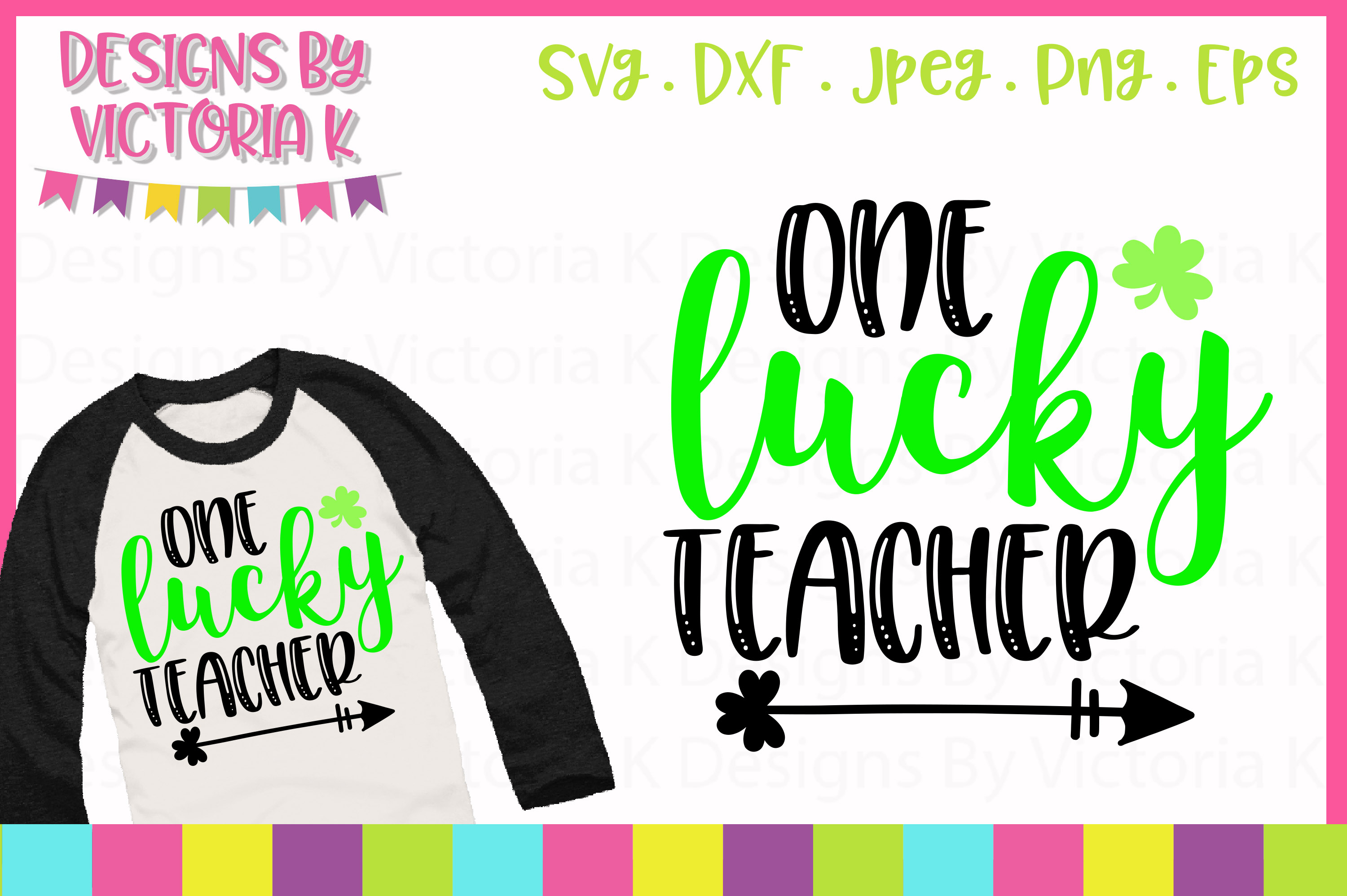 Download Free One Lucky Teacher Svg Graphic By Designs By Victoria K for Cricut Explore, Silhouette and other cutting machines.
