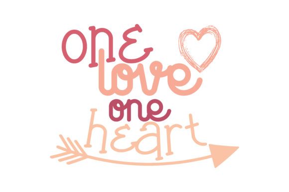 Print on Demand: One Love One Heart Quote SVG Cut Graphic Crafts By TheLucky