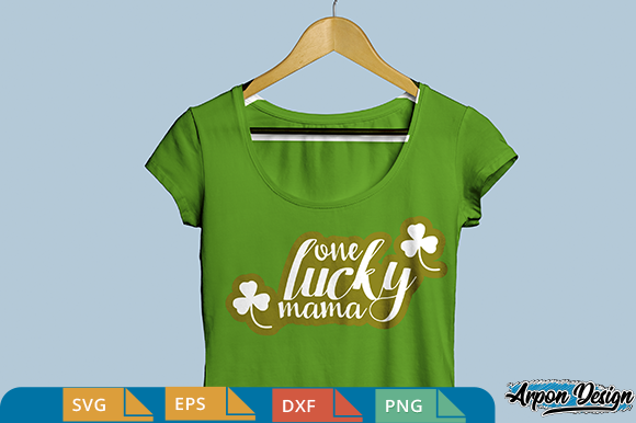 Download Free One Lucky Mama Svg Grafico Por Arpondesign Creative Fabrica for Cricut Explore, Silhouette and other cutting machines.