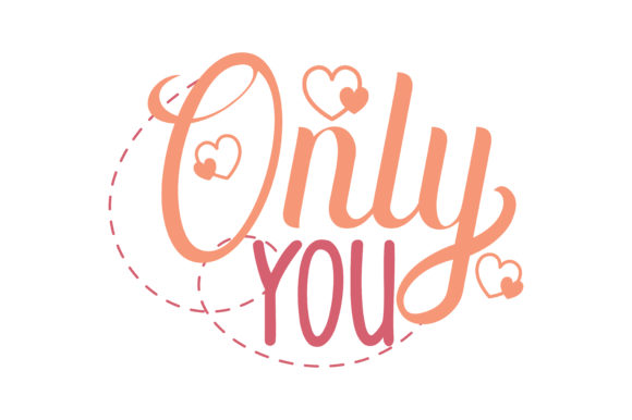 Download Free Only You Quote Svg Cut Graphic By Thelucky Creative Fabrica for Cricut Explore, Silhouette and other cutting machines.