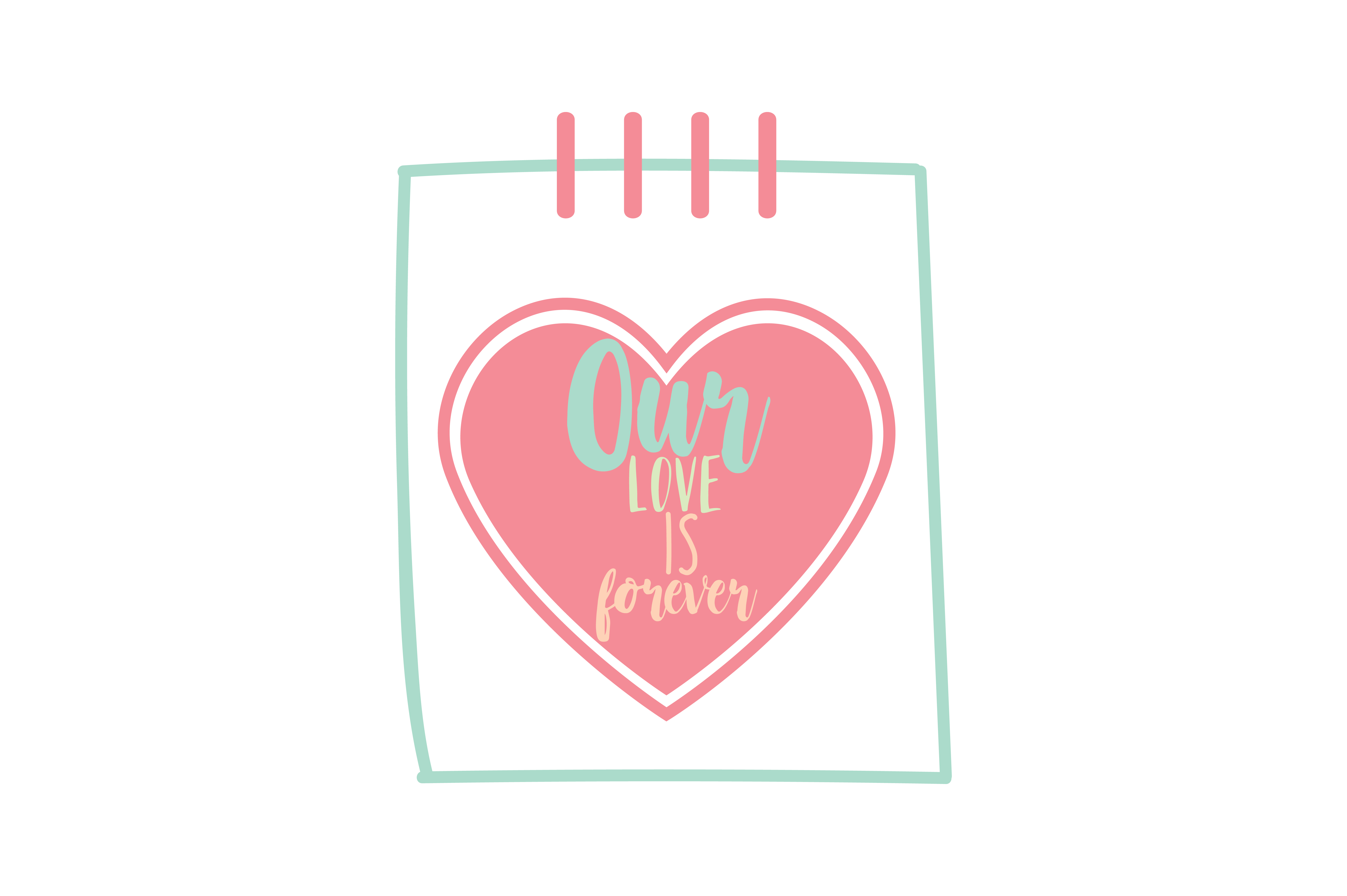 Download Free Our Love Is Forever Qoute Svg Cut Graphic By Thelucky Creative for Cricut Explore, Silhouette and other cutting machines.