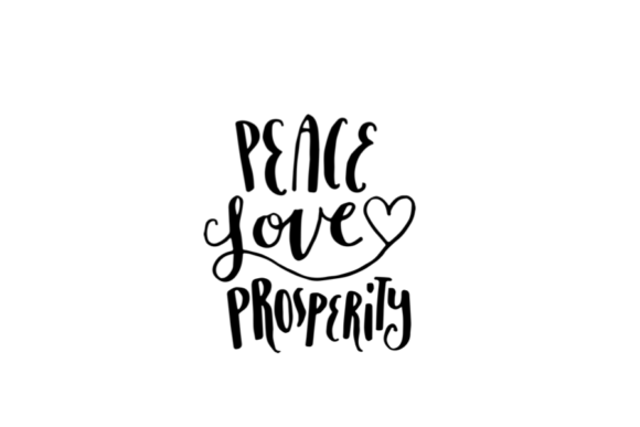 Download Free Peace Love Prosperity Graphic By Nicola Apon Creative Fabrica for Cricut Explore, Silhouette and other cutting machines.