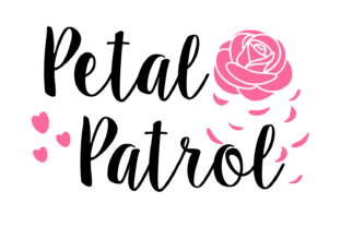 Petal Patrol Digital Svg File Graphic By Auntie Inappropriate