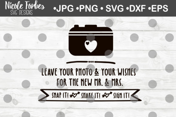 Download Free Polaroid Guest Book Mr Mrs Wedding Sign Svg Graphic By Nicole for Cricut Explore, Silhouette and other cutting machines.