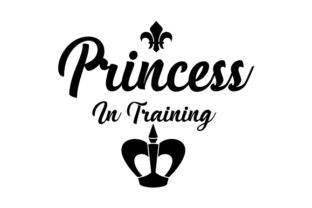 Princess in Training. Craft Design By Creative Fabrica Crafts