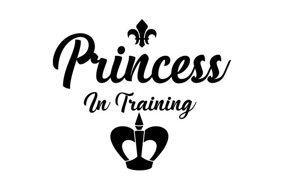 Princess in Training. Baby Craft Cut File By Creative Fabrica Crafts