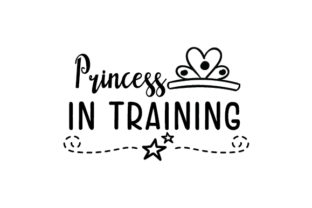Princess in Training Craft Design By Creative Fabrica Crafts