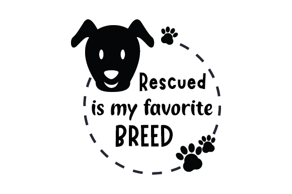 Download Free Rescued Is My Favourite Breed Svg Cut File By Creative Fabrica for Cricut Explore, Silhouette and other cutting machines.