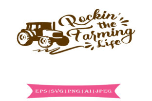 Rockin' the Farming Life Graphic By summersSVG