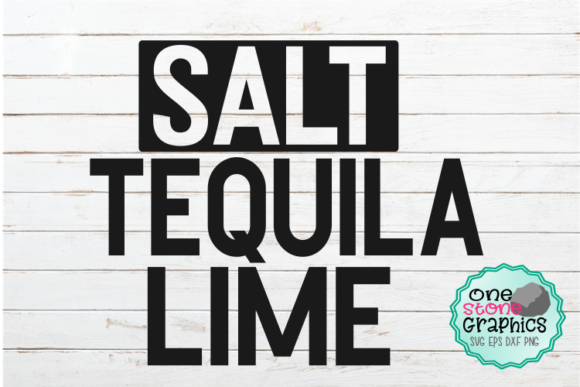 Download Free Salt Lime And Tequila Svg Graphic By Onestonegraphics Creative for Cricut Explore, Silhouette and other cutting machines.