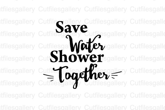 Download Free Save Water Shower Together Svg Graphic By Cutfilesgallery SVG Cut Files
