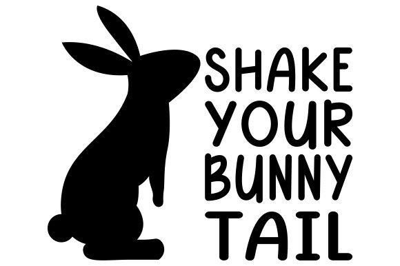 Shake Your Bunny Tail