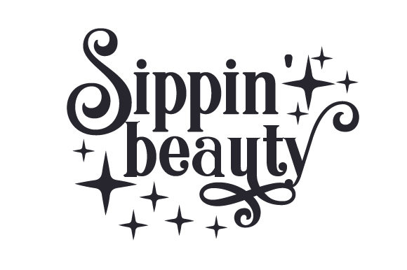 Sippin' Beauty Plotterdesign von Creative Fabrica Crafts