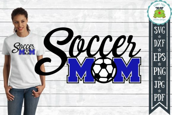 Download Free Soccer Mom Graphic By Funkyfrogcreativedesigns Creative Fabrica for Cricut Explore, Silhouette and other cutting machines.