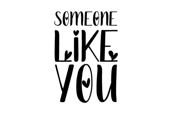 Someone Like You Graphic Crafts By assalwaassalwa