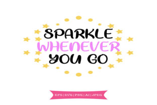 Sparkle Whenever You Go Graphic By summersSVG