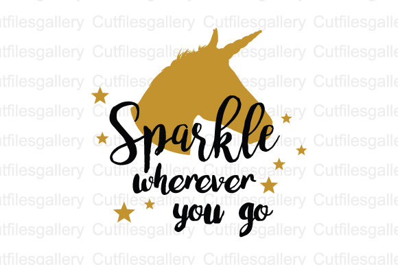 Download Free Sparkle Wherever You Go Svg Graphic By Cutfilesgallery for Cricut Explore, Silhouette and other cutting machines.