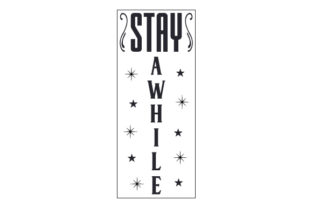 Stay Awhile Porch Signs Craft Cut File By Creative Fabrica Crafts