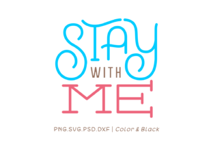 Print on Demand: Stay with Me Graphic Crafts By Momentos Crafter