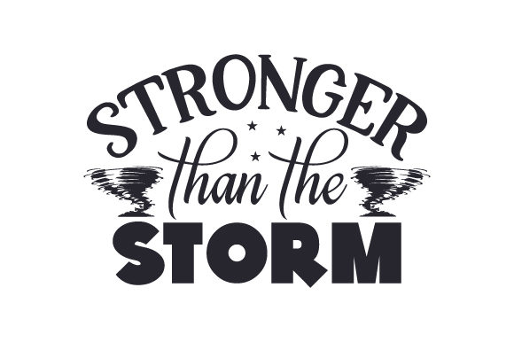 Stronger Than the Storm
