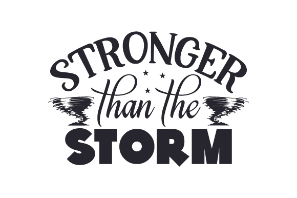Download Free Stronger Than The Storm Svg Cut File By Creative Fabrica Crafts for Cricut Explore, Silhouette and other cutting machines.