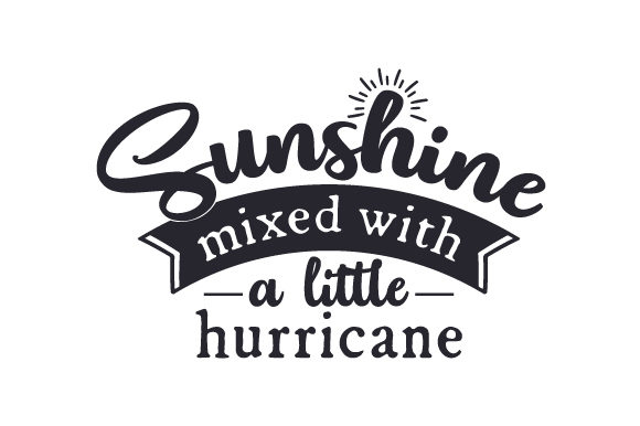 Download Free Sunshine Mixed With A Little Hurricane Svg Cut File By Creative SVG Cut Files