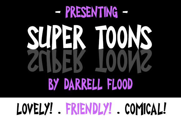 Print on Demand: Super Toons Display Font By Dadiomouse